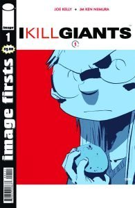 Image Firsts: I Kill Giants #1