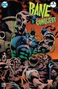 Bane Conquest #1 Graham Nolan Variant Cover