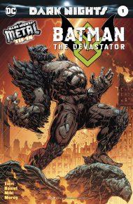 Batman The Devastator #1 Foil-Stamped Cover Dark Nights Metal Tie-In