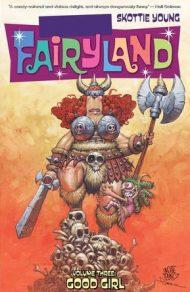 Fuck Fairyland Vol. 03 – Good Girl TP