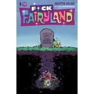 I Hate Fairyland #16 Skottie Young F*ck Fairyland Variant Cover