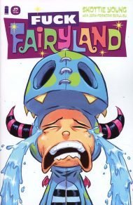 I Hate Fairyland #17 Skottie Young F*ck Fairyland Variant Cover