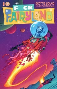I Hate Fairyland #19 Skottie Young F*ck Fairyland Variant Cover